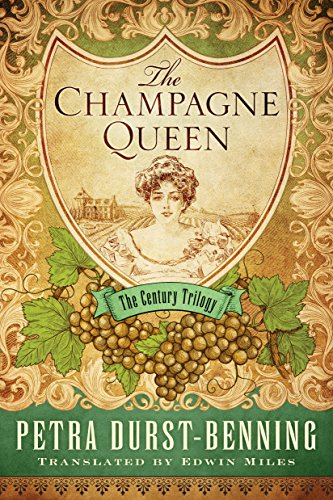 The Champagne Queen (The Century Trilogy Book 2)
