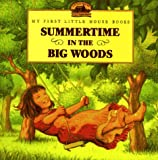 Summertime in the Big Woods, Laura Ingalls Wilder, 0694009490