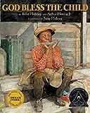 God Bless the Child (Coretta Scott King Illustrator Honor Books)