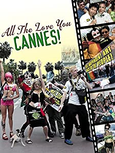 All the Love You Cannes: An Indie's Guide to the Cannes Film Festival