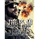 The Plan: How the Bug Out! War Began