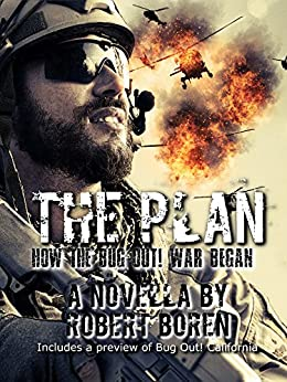 The Plan: How the Bug Out! War Began by [Boren, Robert]