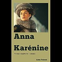 Anna Karenine (Version complète les 2 volumes ) (French Edition)