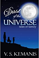 Dust of the Universe, tales of family Paperback