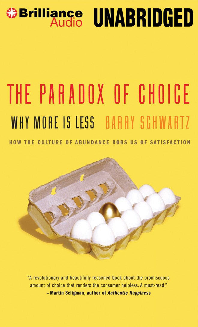 Download The Paradox of Choice: Why More Is Less pdf epub