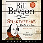 Shakespeare: The World as Stage | Bill Bryson
