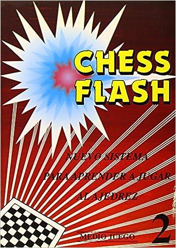 chess flash medio juego spanish edition roman soler tio