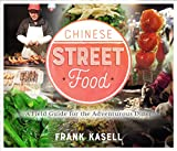 Chinese Street Food: A Field Guide for the Adventurous Diner
