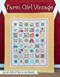 img - for Farm Girl Vintage By Lori Holt of Bee in My Bonnet 2015 It's Sew Emma book / textbook / text book