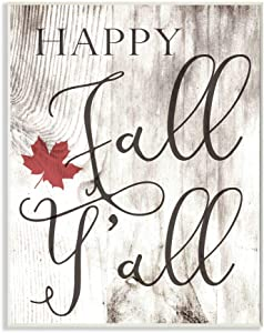 Stupell Industries Happy Fall Y'all Typography Sign Wall Plaque, 10 x 15, Design by Artist Daphne Polselli