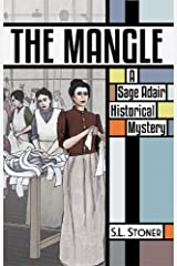 The Mangle: A Sage Adair Historical Mystery (Sage Adair Historical Mysteries of the Pacific Northwest Book 6) Kindle Edition