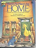 img - for There's No Place Like Home book / textbook / text book