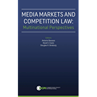 Media Markets and Competition Law: Multinational Perspectives (English Edition)
