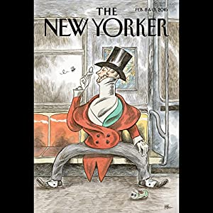 The New Yorker, February 8th and 15th 2016: Part 2 (Joshua Yaffa, Patricia Marx, James Wood) Periodical