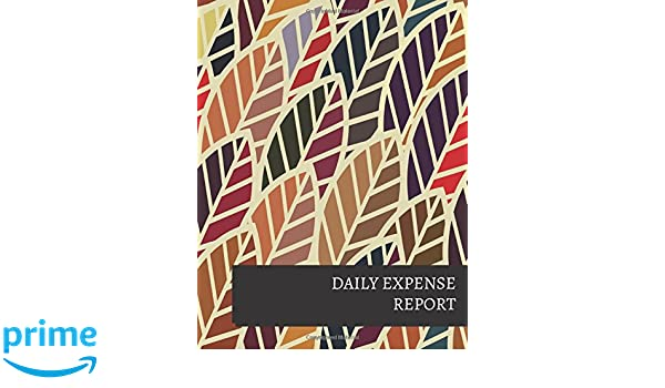 Daily Expense Report 9781520908250 Journals For All