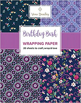 Vera Bradley Birthday Bash Wrapping Paper 20 Sheets To Craft Wrap Love Design Originals 18 Inch By 24 Patterns Perfect For Gifts