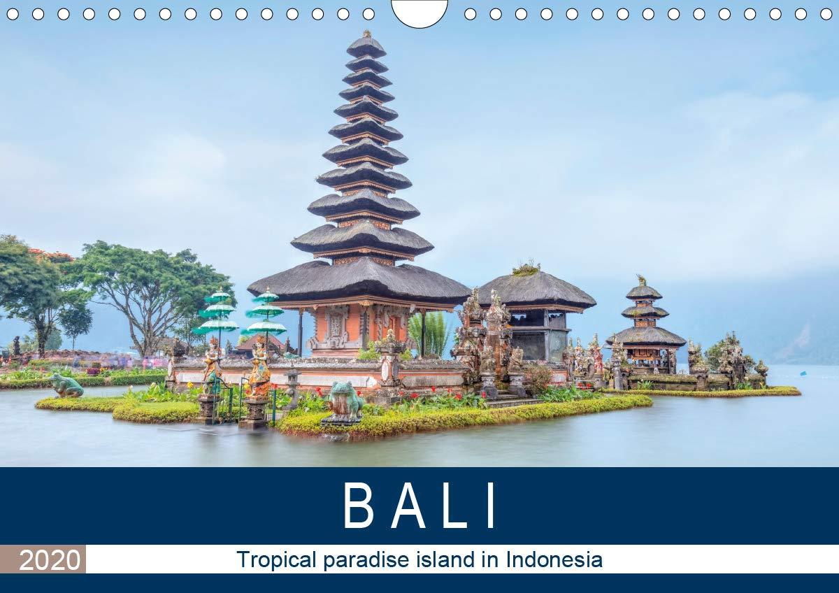 Bali Tropical Paradise Island In Indonesia  Wall Calendar 2020 DIN A4 Landscape