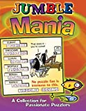 Jumble® Mania: A Collection for Passionate Puzzlers (Jumbles®)