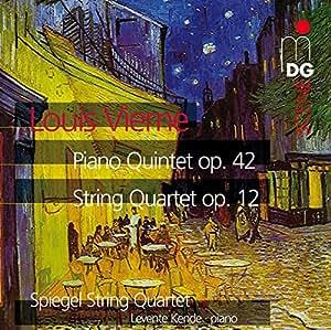 Vierne: Piano Quintet; String Quartet