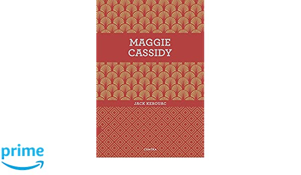 Amazon.com: Maggie Cassidy (Spanish Edition) (9788494561207): Jack Kerouac: Books
