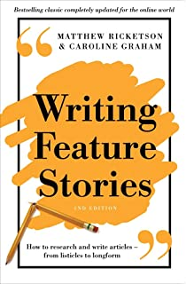 Writing Feature Stories How To Research And Write Articles