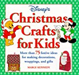 img - for Disney's Christmas Crafts for Kids: More Than 75 Festive Ideas for Making Decorations, Wrappings, and Gifts book / textbook / text book
