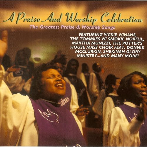 A Praise And Worship Celebration