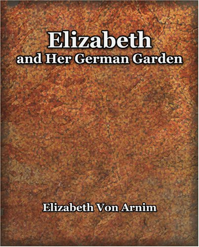 Elizabeth and Her German Garden (1898)