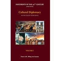 Cultural Diplomacy: Waging War by Other Means