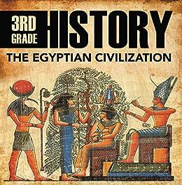 Amazon.com: 3rd Grade History: The Egyptian Civilization: Egyptian ...