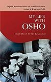 My Life With Osho (English Edition)