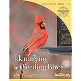 Identifying and Feeding Birds (Peterson Field Guides/Bird Watcher's Digest Backyard Bird Guides Book 1)