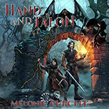 Hand and Talon: World of Kyrni, Book 1 Audiobook by Melonie Purcell Narrated by Kristin James
