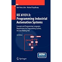 IEC 61131-3: Programming Industrial Automation Systems : Concepts and Programming Languages, Requirements for…
