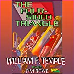 The Four-Sided Triangle  | William F. Temple