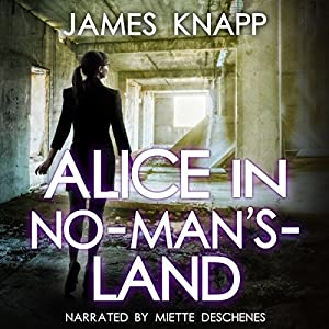 Alice in No-Man's-Land Audiobook