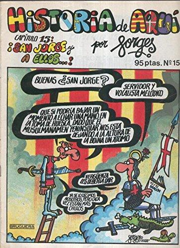 Historia de Aqui numero 15: San Jorge y a ellos: Amazon.es: Forges ...