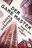 Der Game Master - Gegen die Spielregeln (Die Game Master-Reihe, Band 2)