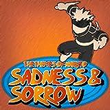 Sadness and Sorrow - The Themes of Naruto