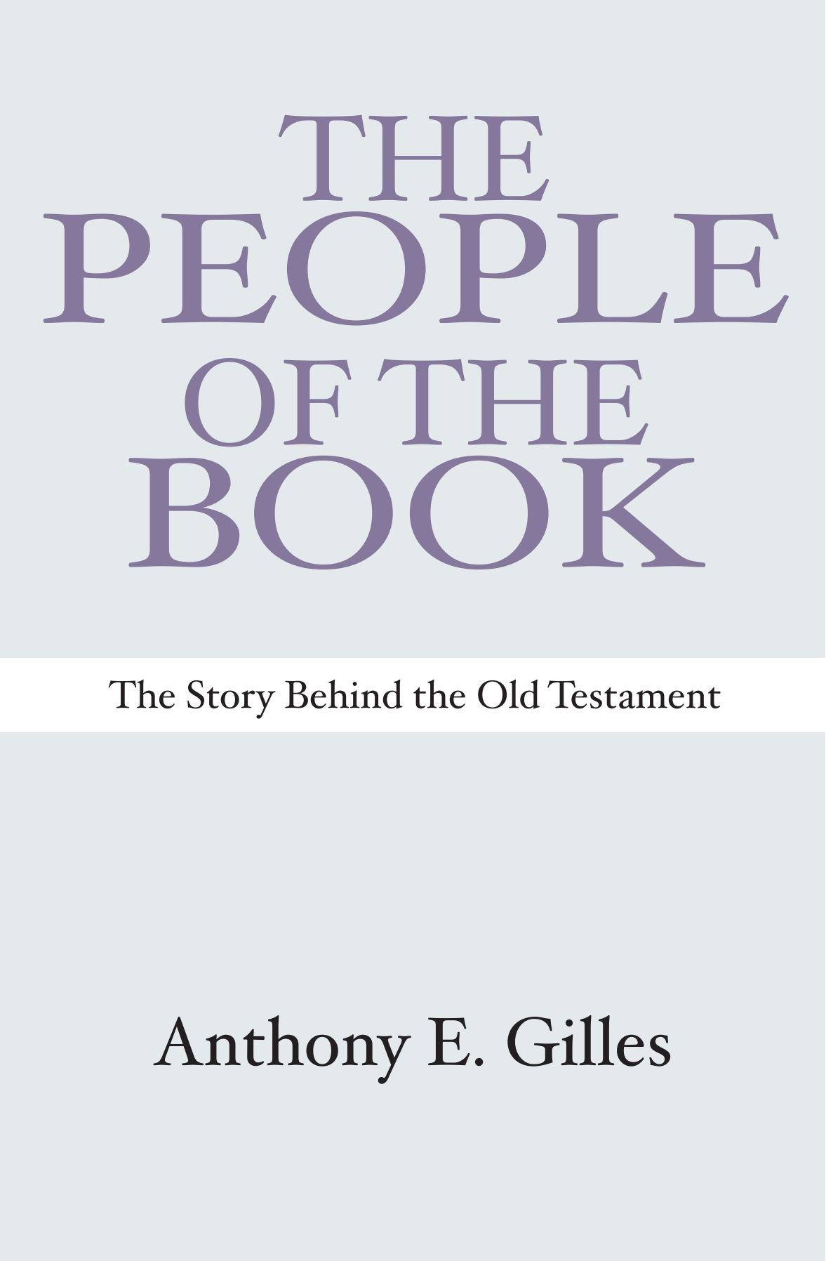 The People of the Book: The Story Behind the Old Testament pdf epub