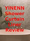 Review: YINENN Shower Curtain Liner Review