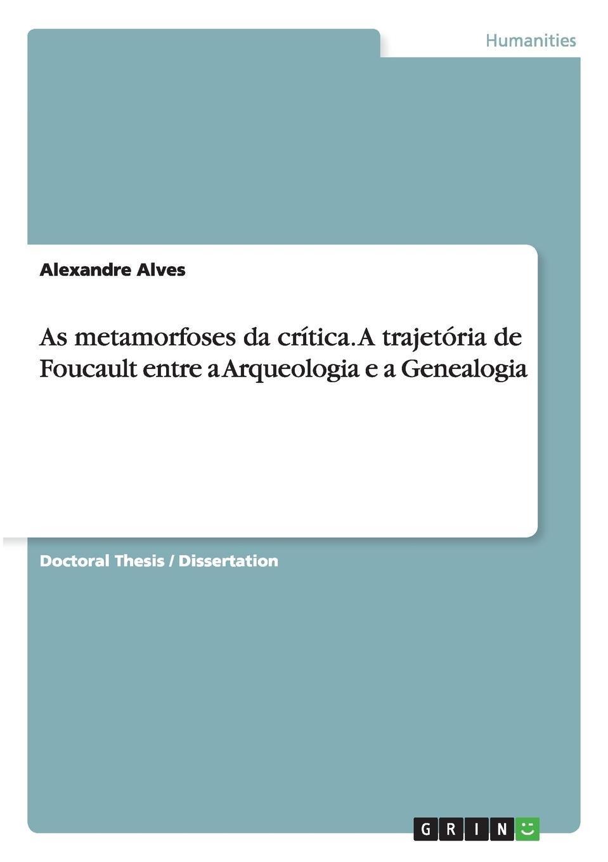 As metamorfoses da crítica. A trajetória de Foucault entre a Arqueologia e a Genealogia (Portuguese Edition) ebook