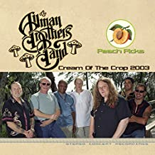 Allman Brothers Band - 'Cream Of The Crop 2003'