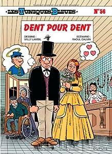"""Afficher """"Les Tuniques Bleues n° 56 Dent pour dent"""""""