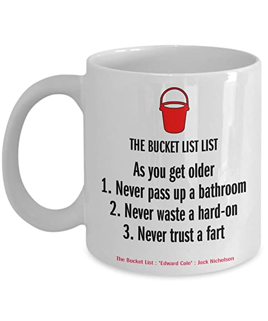 Bucket list never trust a fart