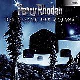 Perry Rhodan - Folge 7: Der Gesang der Motana. Hörspiel.