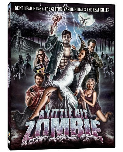 A Little Bit Zombie by Phase 4 Films