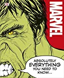 Book cover image for Marvel Absolutely Everything You Need to Know