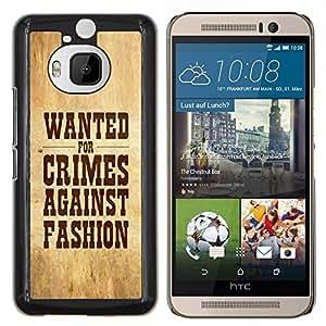 KLONGSHOP // Cubierta de piel con cierre a presión Shell trasero duro de goma Protección Caso - Crímenes contra la moda buscados Cita Slogan sesión - HTC One M9Plus M9+ M9 Plus //