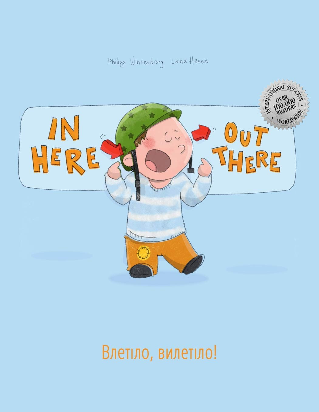 In Here Out There  Vletilo Vyletilo   Children's Picture Book English Ukrainian  Bilingual Edition Dual Language